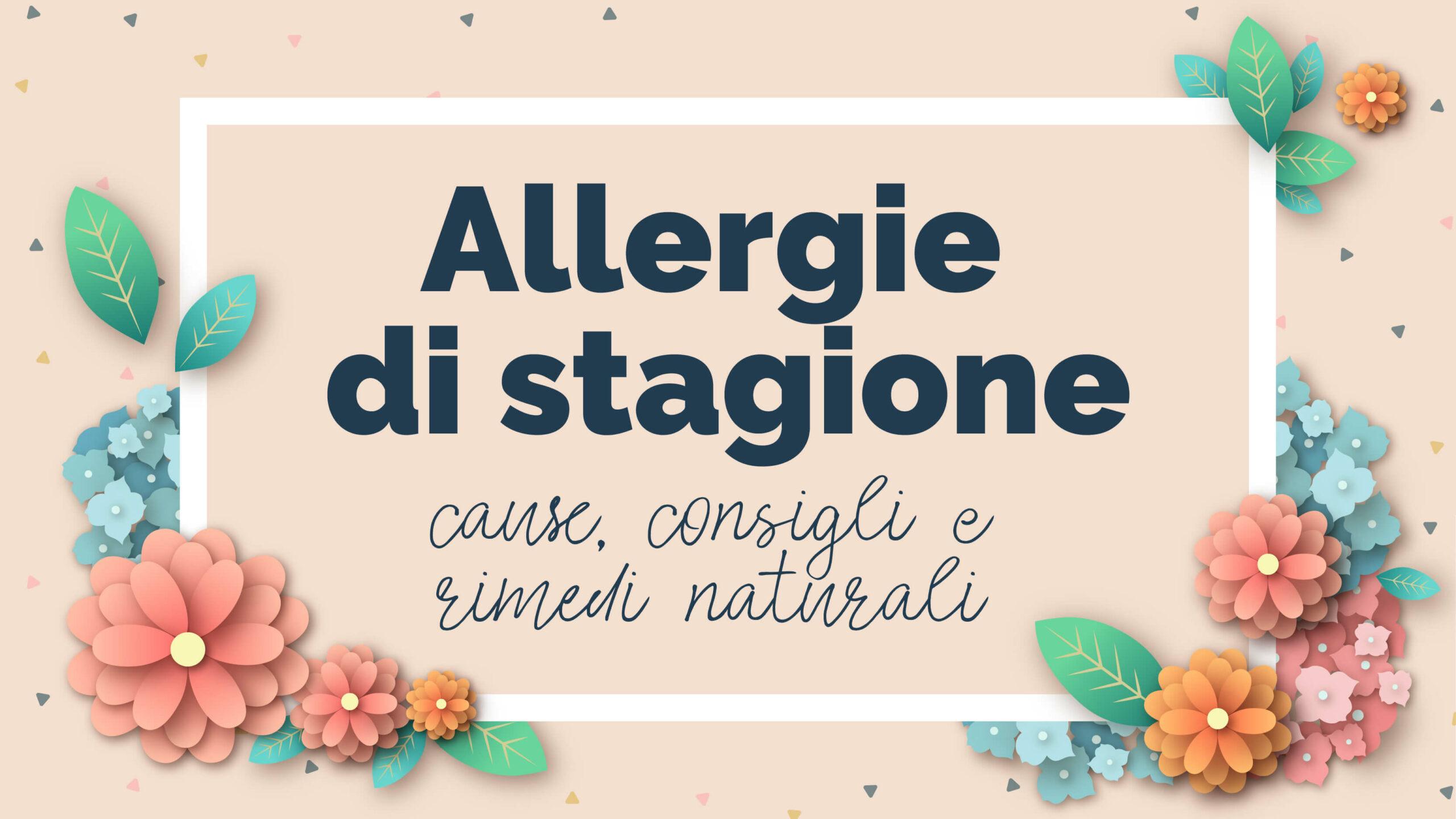 allergie di stagione-rimedi naturali nutrizionista specializzato in tiroide