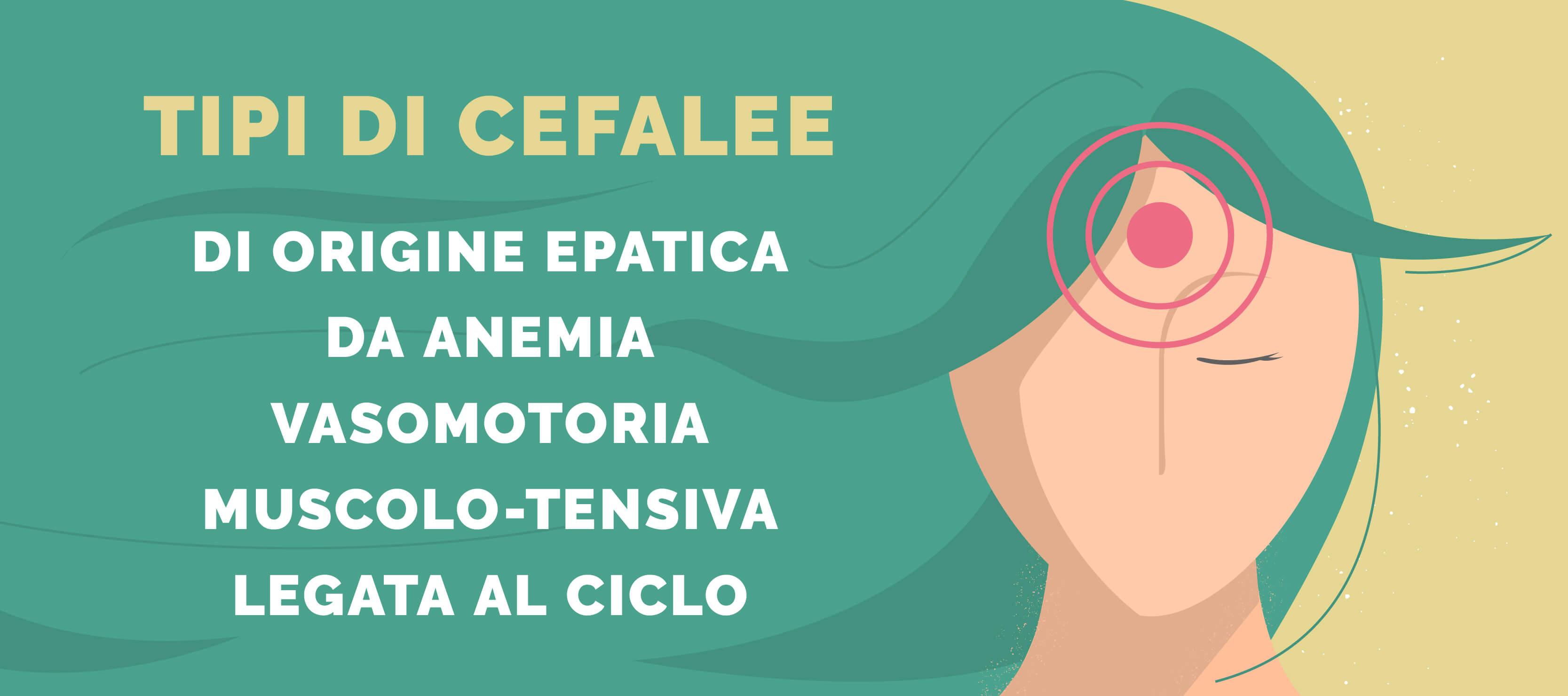 Quali sono i tipi di cefalee e come prevenirle con l'alimentazione